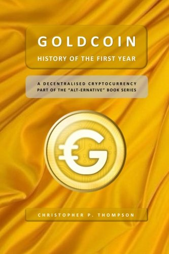GoldCoin – History of the First Year